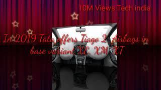 #10MViewsTechindia  2019 Tata Tiago XE,XM,XT Detailed Review-Features!Price!Colours & New Updates.