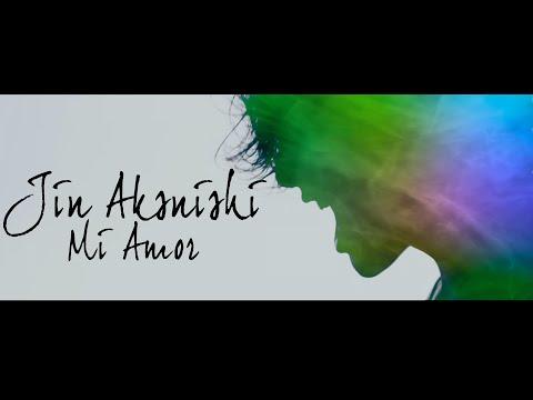 Jin Akanishi - Mi Amor (Official Music Video)