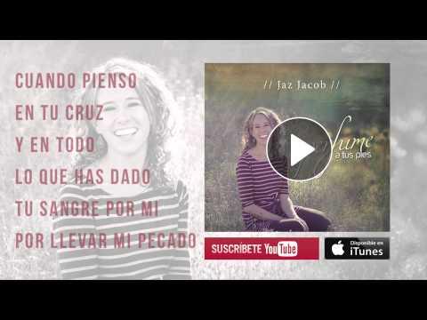 Jaz Jacob - Perfume A Tus Pies (nueva Versión 2013) - Música Cristiana video