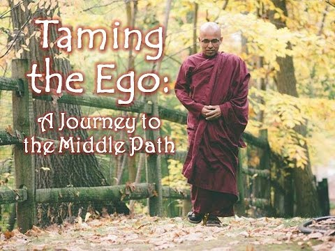 Taming The Ego By Bhante Sujatha video