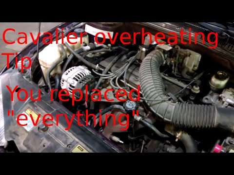Overheating problem 1997 Chevrolet Cavalier 2.2L 4 cylinder
