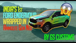 India's First Ford Endeavour Wrapped in Ammolite Gem Neo By : GSCUSTOMS