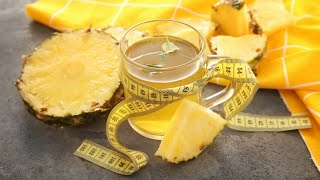 Pineapple and Cinnamon Tea to Drink for Belly And Lose Weight | Lose Belly Fat