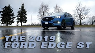 The 2019 Ford Edge ST - Test Drive