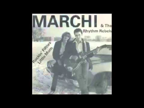 Marchi & The Rhythm Rebels - Rockin' Fifties
