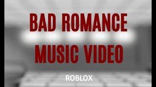 BAD ROMANCE - LADY GAGA | ROBLOX MUSIC VIDEO