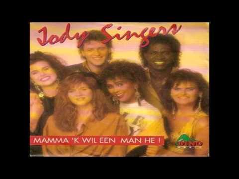 Jody Singers - Mama, Ik Wil Een Man Hé (1991)