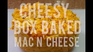 "Cheesy Box Baked ""Mac N Cheese"""