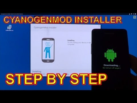 Cyanogenmod Installer tutorial for all android Devices