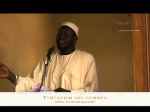 "Oustaaz Abdallaah Baba Dieng - ""Tentation des femmes"""