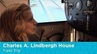 Charles A. Lindbergh House Field Trip