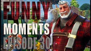 Funny And Lucky Moments - Fortnite Battle Royale - Ep.30