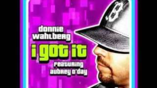Donnie Wahlberg - I Got It (ft. Aubrey O'Day)