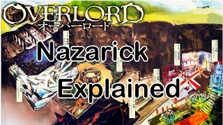 The Great Tomb of Nazarick Explained - Overlord