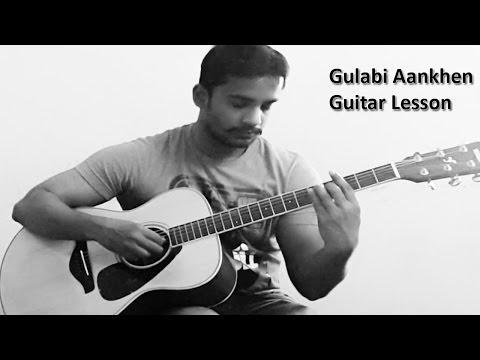 Gulabi aankhen Guitar Lesson  - Atif Aslam