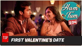 First Valentine's Date | TSP's Hum Tum