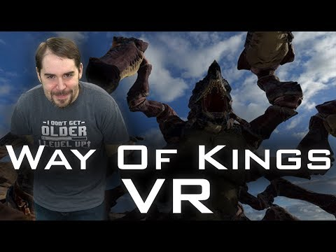 Stormlight Archive in VR!!! The Way of Kings in the HTC Vive