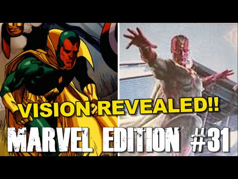 Vision REVEALED in Avengers Age of Ultron!! - [MARVEL EDITION #31]