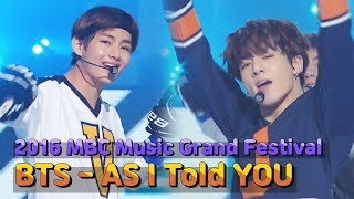 Download Lagu [2016 MBC Music Grand Festival] BTS - As I Told You Gratis STAFABAND