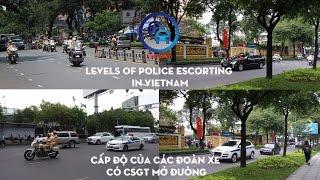 FirePoAm: Các cấp độ xe cảnh sát mở đường ở Việt Nam - Levels of Police escorting convoy