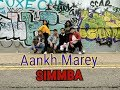 Aankh Marey - SIMMBA | Vala Sisters ft. Rising Stars