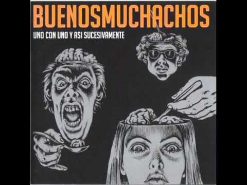 Buenos Muchachos - Y La Nave Va