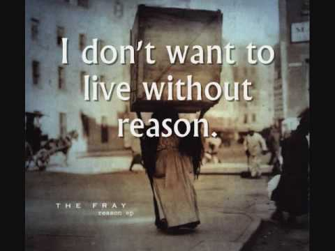 The Fray - Without Reason