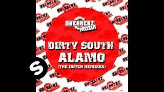 Dirty South - Alamo (Lorne Padman & Christian Luke Remix)