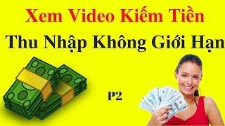 Kiếm Tiền Youtube P2 -  Kiếm Tiền Trên Youtube Bằng Việc Xem Video Không Giới Hạn Thu Nhập Với BOTV