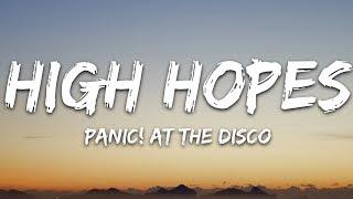 Download lagu Panic! At the Disco - High Hopes (Lyrics)