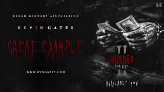 Kevin Gates - Great Example (Murder for Hire 2)
