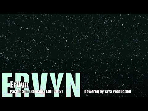 Sonerie telefon » ErVyn – Pacific Sun (Romania Edit 2012) by Yaya Production