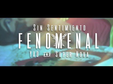 Sin Sentimiento - Fenomenal Ft. Supernova, Yao   Vídeo Oficial