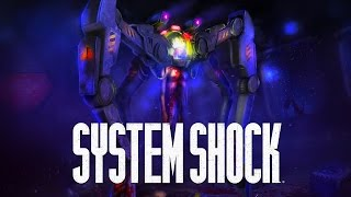 System Shock - Pre-Alpha Gameplay Trailer