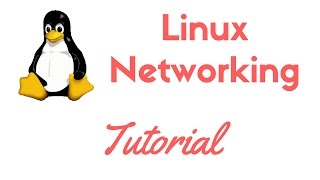 Complete Linux Networking Tutorial