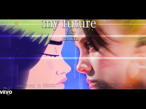 Billie Eilish - my future Sad Edit Official Clip/+Slow
