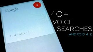 How to impress your friends_ 40+ voice searches on Jelly Bean