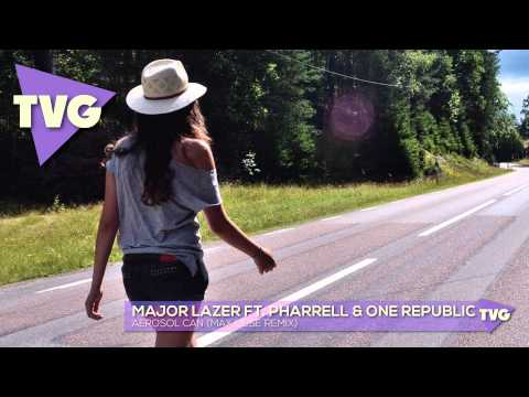 Major Lazer ft. Pharrell One Republic Aerosol Can Max Liese Remix