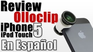Olloclip | Lentes de fotografia para iPhone y iPod Touch Review En Español