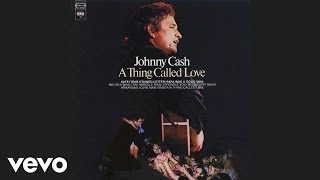 Watch Johnny Cash A Thing Called Love video