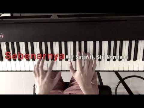 Alif Satar Feat Siti Nordiana - Sebenarnya (Piano Cover)