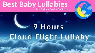 Songs to put a baby to sleep lyrics Baby Lullaby. Lullabies For Bedtime Fisher Price Style 9  Hours