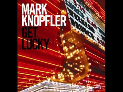 Mark Knopfler - Hard Shoulder 3939Get Lucky3939 Album 2009