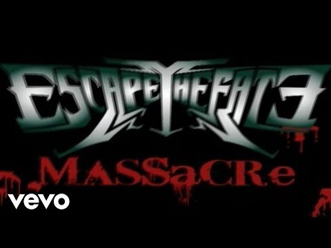 Escape The Fate - Massacre