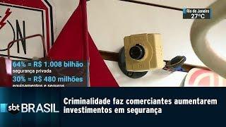 Criminalidade faz comerciantes investirem em segurança | SBT Brasil (23/03/19)