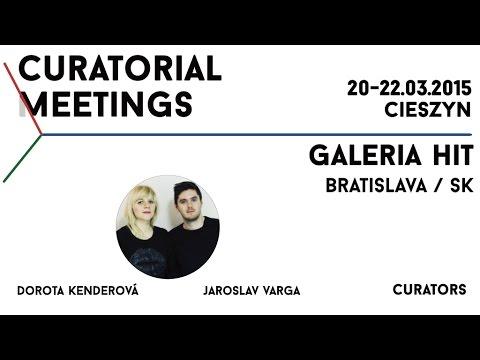 Curatorial Meetings / HIT Gallery 21 // SK