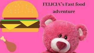 "FELICIA""s Fast food adventure"