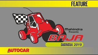 Sponsored: Mahindra Baja SAEIndia 2019 | Feature | Autocar India