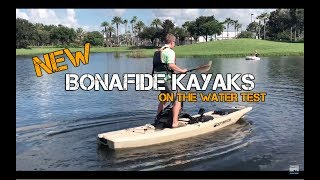 NEW Bonafide Kayak (ON THE WATER STABILITY & PERFORMANCE TEST)