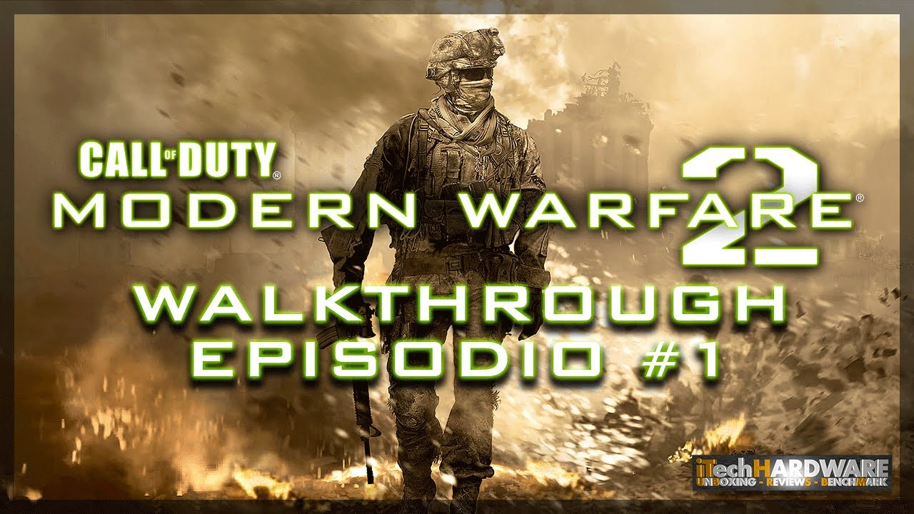 Call of Duty Modern Warfare 2 - ITA Campaign GamePlay HD - iTH Part 7.